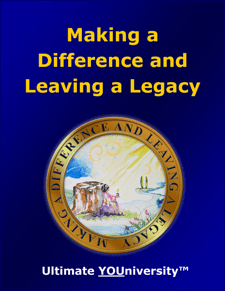 Making a Difference and Leaving a Legacy - Course Info - University for Successful Living