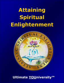 Attaining Spiritual Enlightenment - Course Info - University for Successful Living