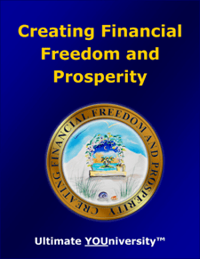 Creating Financial Freedom and Prosperity - Course Info - University for Successful Living