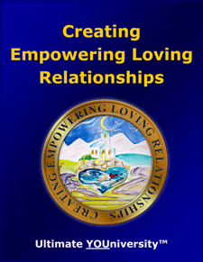 Creating Empowering Loving Relationships - Course Info - University for Successful Living