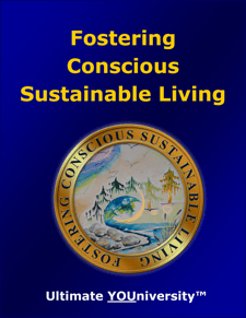 Fostering Conscious Sustainable Living - Sustainability - Course Info - University for Successful Living